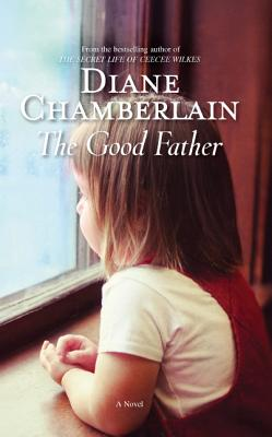 The Good Father By Chamberlain, Diane